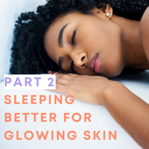Sleep your way to glowing skin: our top 10 tips and hacks for better snoozing
