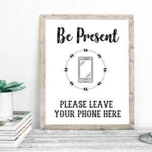 Be Present - Please Leave Your Phone Here Print