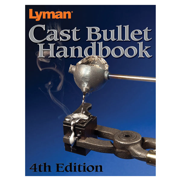 Lyman 4th Edition Cast Bullet Handbook