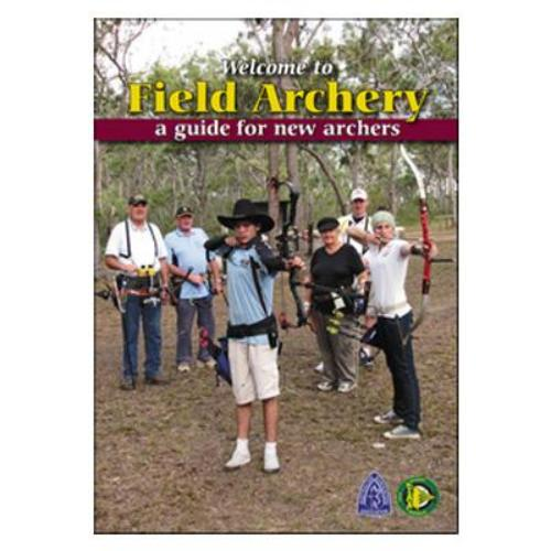 Welcome To Field Archery A Guide For New Archers Book