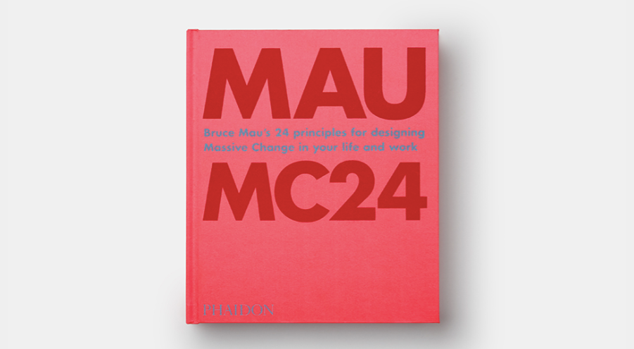 Bruce Mau: MC24 | Phaidon Publishing