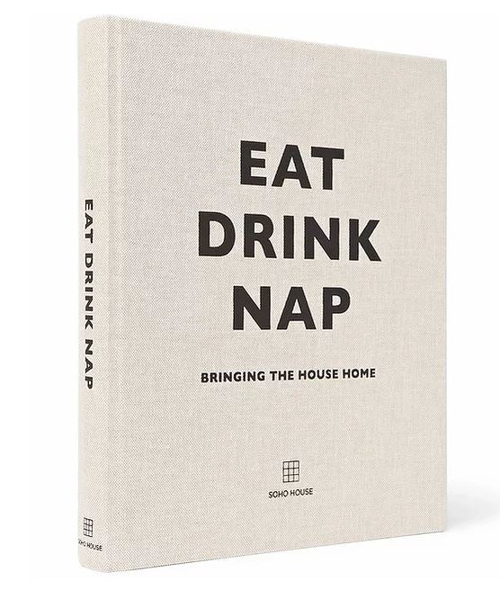Eat Drink Nap | Interior, Travel + Food Book