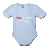 Born to Deliver The Message Short Sleeve Baby Bodysuit - sky