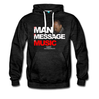 The Man The Message The Music  Premium Hoodie - charcoal gray