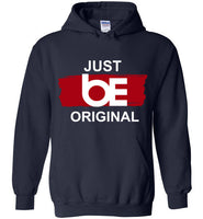 "Just "" be ORIGINAL"" Heavy Blend Hoodie"