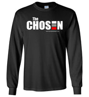 THE CHOSEN-Long Sleeve T-Shirt