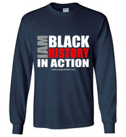 I AM BLACK HISTORY Long Sleeve T-Shirt