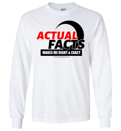 ACTUAL FACTS Long Sleeve T-Shirt
