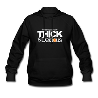 THICK & DELICIOUS Women's Hoodie - black