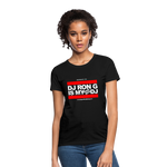 DJ RON G IS MY FAVORITE DJ Women's T-Shirt - black