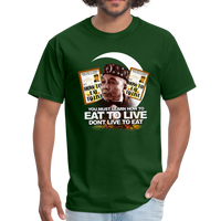 EAT TO LIVE T-Shirt - forest green