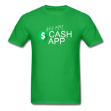 Hit My Cash App T-Shirt - bright green