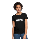 I Stay Woke Women's T-Shirt - black