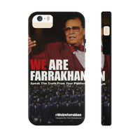 WE ARE FARRAKHAN  Tough Phone Cases