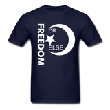 FREEDOM OR ELSE - navy