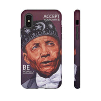 ACCEPT YOUR OWN & BE YOURSELF Tough  Cell Phone Cases