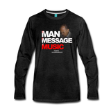 The Man The Message The Music  Premium Long Sleeve T-Shirt - charcoal gray