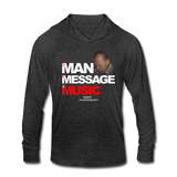 The Man The Message The Music Unisex Tri-Blend Hoodie Shirt - heather black