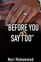 Before You Say I Do - Kindle edition by Nuri Muhammad