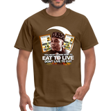 EAT TO LIVE T-Shirt - brown