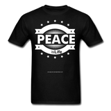 PEACE IS LIFE T-Shirt - black