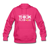 THICK & DELICIOUS Women's Hoodie - fuchsia