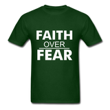 FAITH OVER FEAR T-Shirt - forest green