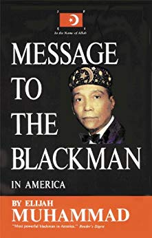 Message To The Blackman In America - Kindle edition by Elijah Muhammad