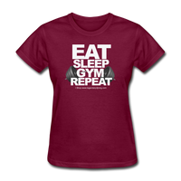EAT SLEEP GYM REPEAT Women's T-Shirt - burgundy