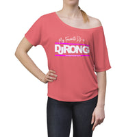 My Favorite DJ is Dj Ron G Women's Slouchy top