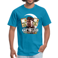 EAT TO LIVE T-Shirt - turquoise