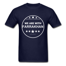 Load image into Gallery viewer, WE ARE WITH FARRAKHAN T-Shirt - navy