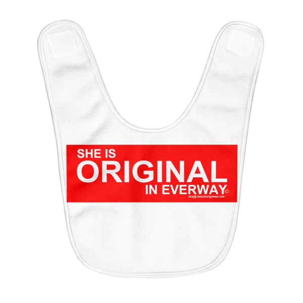 SHE IS ORIGIGINAL Baby Bib