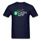 Hit My Cash App T-Shirt - navy
