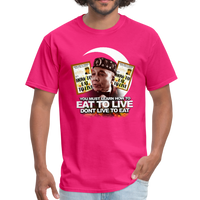 EAT TO LIVE T-Shirt - fuchsia