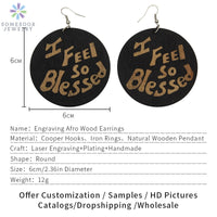 "Large African Wood Earrings ""I Feel Blessed ""   Laser EngravED  Gift"