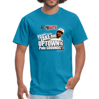 TAKE EM UPTOWN TO THE POLO GROUNDS (DJ RON G) T-Shirt - turquoise