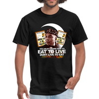 EAT TO LIVE T-Shirt - black