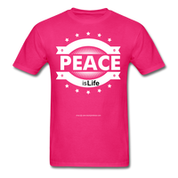 PEACE IS LIFE T-Shirt - fuchsia