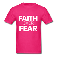 FAITH OVER FEAR T-Shirt - fuchsia