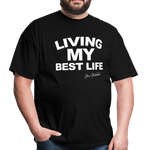 LIVING MY BEST LIFE T-Shirt - black