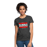 DJ RON G IS MY FAVORITE DJ Women's T-Shirt - heather black