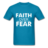 FAITH OVER FEAR T-Shirt - turquoise