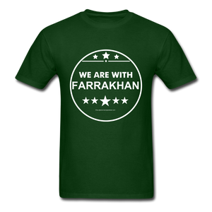 WE ARE WITH FARRAKHAN T-Shirt - forest green
