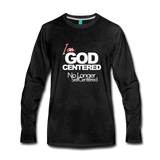 I am God Centered Premium Long Sleeve T-Shirt - charcoal gray