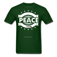 PEACE IS LIFE T-Shirt - forest green