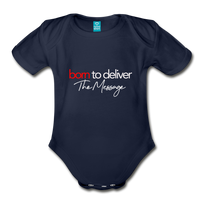 Born to Deliver The Message Short Sleeve Baby Bodysuit - dark navy