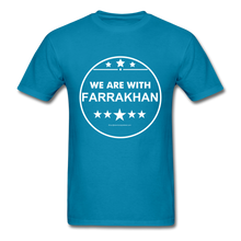 Load image into Gallery viewer, WE ARE WITH FARRAKHAN T-Shirt - turquoise
