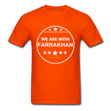 Load image into Gallery viewer, WE ARE WITH FARRAKHAN T-Shirt - orange