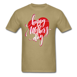 Happy Mothers Day T-Shirt - khaki